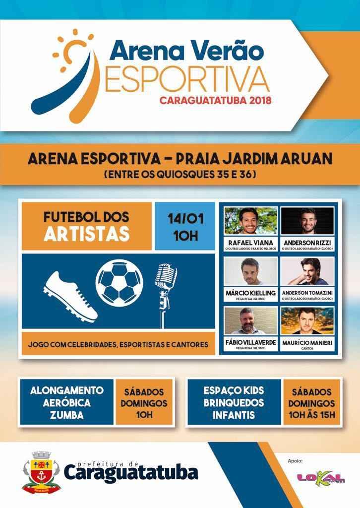 Arena Verão Esportiva terá Futebol dos Artistas no domingo (Fotos: Divulgação)