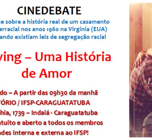 """Instituto Federal traz o filme """"Loving - Uma História de Amor"""" no Cinedebate"""