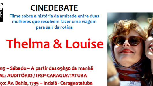 "Instituto Federal traz o filme ""Thelma & Louise"" como tema do próximo Cinedebate"