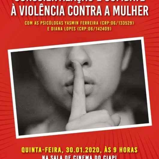 """Ciapi recebe palestra sobre """"Conscientização e Combate à Violência Contra a Mulher"""" na quinta-feira (30/01)"""