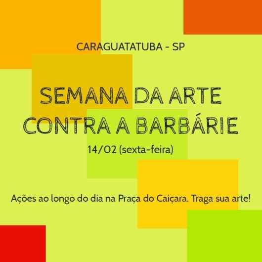 Praça do Caiçara recebe 1ª edição da Semana da Arte Contra a Barbárie