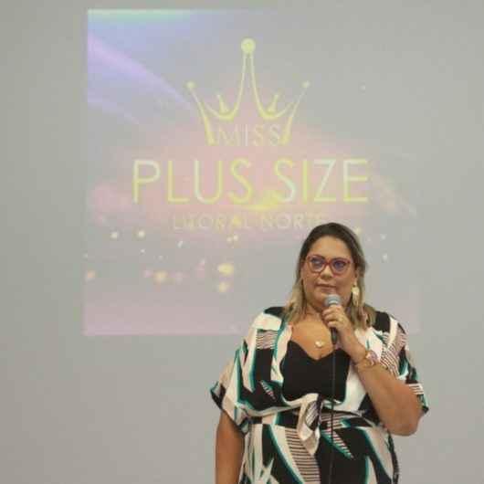 Emoções e solidariedade fecham a primeira etapa do Miss Plus Size Litoral Norte