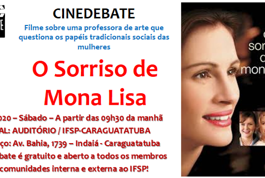 "Instituto Federal de Caraguatatuba traz ""O Sorrido de Mona Lisa"" como tema do Cinedebate"