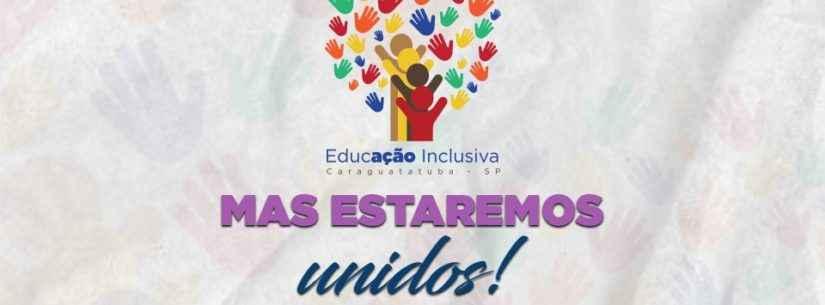 Equipe do Setor de Educação Inclusiva de Caraguatatuba cria mecanismos para realizar atendimentos on-line