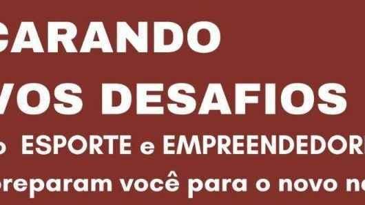 """Mentoria gratuita do Sebrae aborda contribuições do esporte no """"pós-Covid 19"""" nesta quinta-feira (18)"""