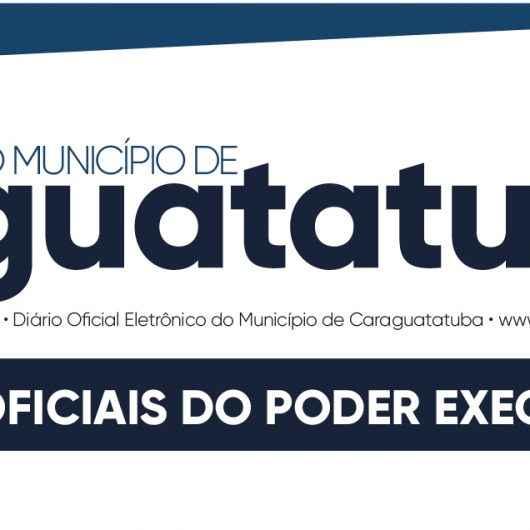 Atos oficiais da Prefeitura de Caraguatatuba serão publicados diariamente a partir de segunda-feira