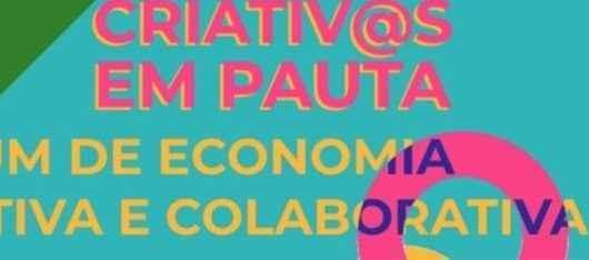 Sebrae abre inscrições para Criativ@s em Pauta – Fórum de Economia criativa e colaborativa