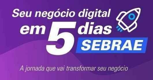 Sebrae Cielo promovem jornada gratuita sobre negócios digitais na próxima semana