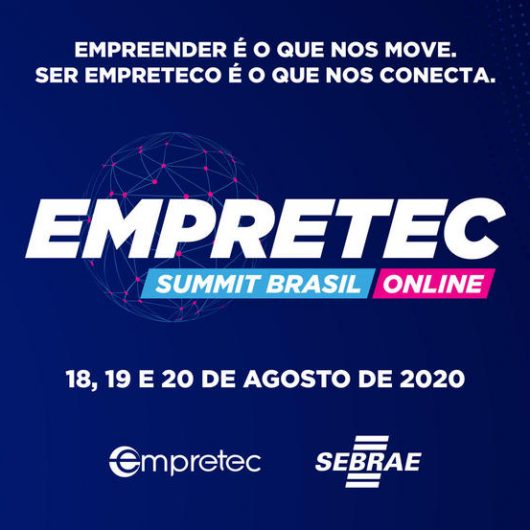 Sebrae promove em agosto Empretec Summit Brasil 2020 via internet