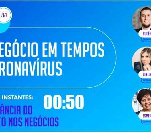 Sebrae/SP promove palestras e lives gratuitas para enfrentar impactos da crise da Covid-19