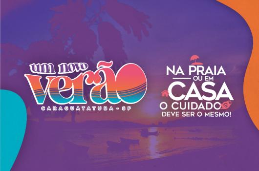 """Prefeitura de Caraguatatuba lança campanha """"Um novo Verão"""" para conscientizar turistas e moradores"""