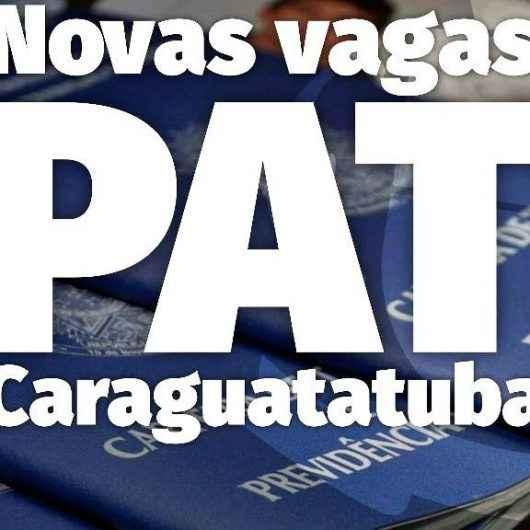 PAT de Caraguatatuba divulga novas vagas nesta quarta-feira (20)