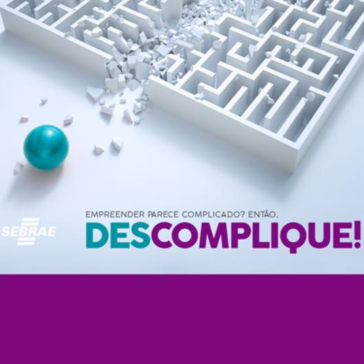 Sebrae/SP oferece cursos online gratuitos do Programa Descomplique para empreendedores de Caraguatatuba