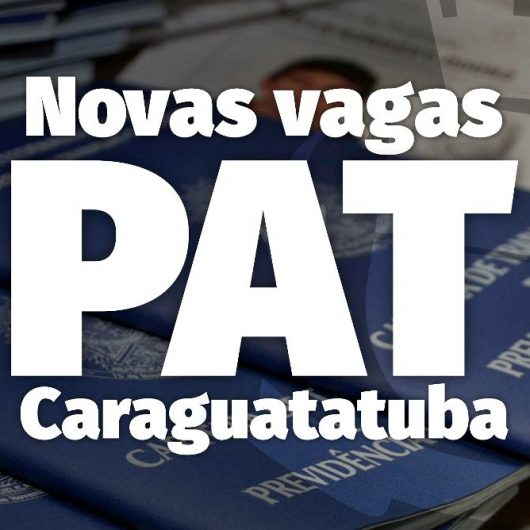 PAT de Caraguatatuba tem 44 vagas de emprego