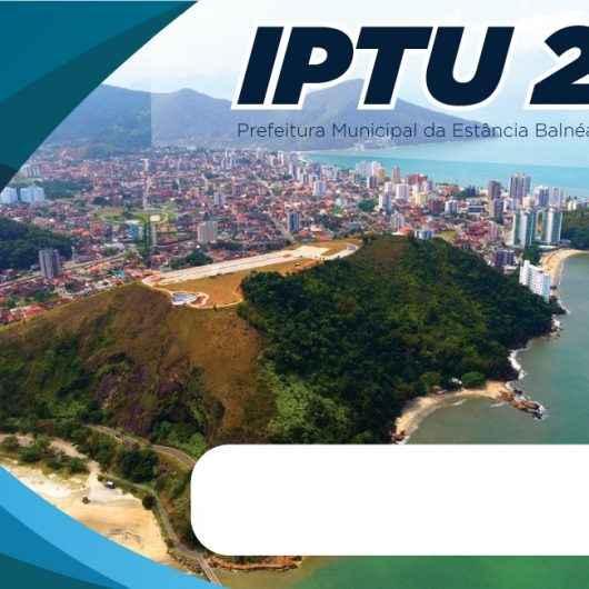 Desconto de 5% na cota única do IPTU 2021 vence dia 22 de fevereiro em Caraguatatuba