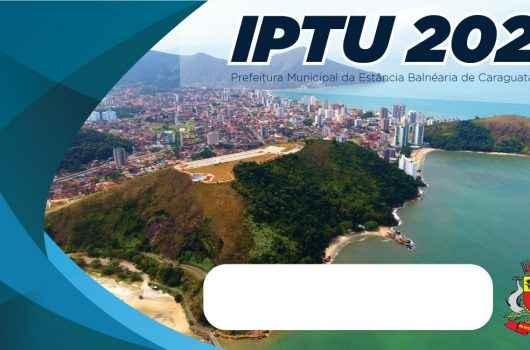 Desconto de 5% na parcela única do IPTU encerra na próxima segunda-feira (22) em Caraguatatuba
