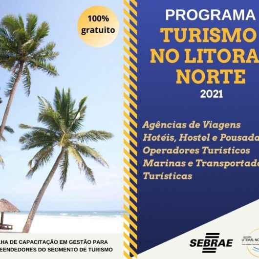 Inscrições para Programa Turismo Litoral Norte, do Sebrae, se encerram na sexta-feira (7)