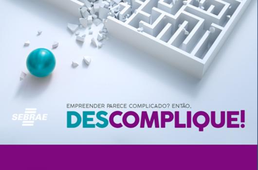 Inscrições abertas para o Programa Descomplique do Sebrae