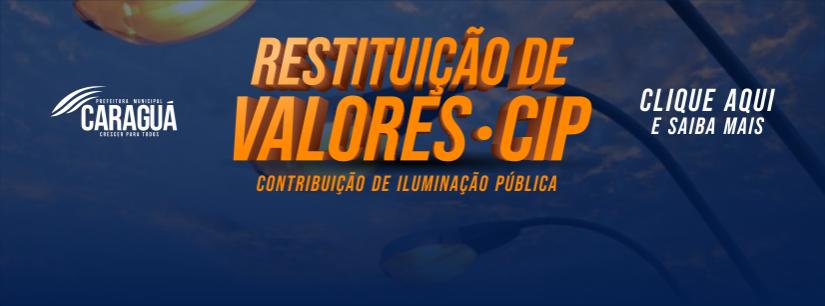 Prefeitura de Caraguatatuba restituirá valores cobrados na CIP entre março e dezembro de 2019